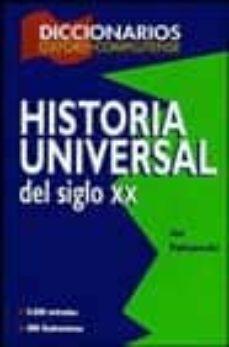 diccionario de historia universal siglo xx-9788489784574