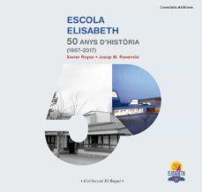 Geekmag.es Escola Elisabeth: 50 Anys D Historia (1967-2017) Image