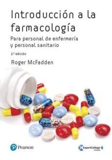 Descargar libro gratis ebook INTRODUCCION A LA FARMACOLOGÍA PARA PERSONAL DE ENFERMERIA Y PERS ONAL SANITARIO (2ª ED)