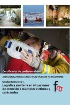 Descargar libros electrónicos gratis en portugues LOGISTICA SANITARIA EN SITUACIONES DE ATENCION A MULTIPLES VICTIM AS  de BEGOÑA MURILLO CRESPO en español