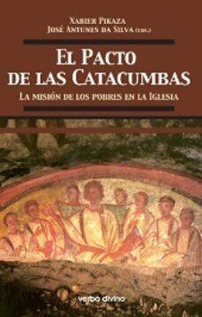 Resultado de imagen de Pikaza, Pacto de las catacumbas
