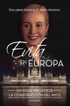 (I.B.D.) EVITA EN EUROPA - GUILLERMO ENRIQUE D ARINO ARINGOLI  