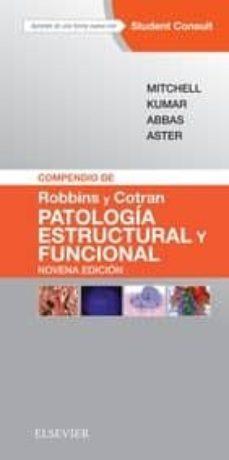 Descarga gratuita de libros electrónicos en pdf COMPENDIO DE ROBBINS Y COTRAN. PATOLOGÍA ESTRUCTURAL Y FUNCIONAL, 9ª ED. 9788491131274 de R. N. MITCHELL