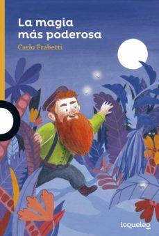la magia mas poderosa-carlo frabetti-9788491220374