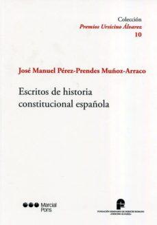 escritos de historia constitucional española-jose-manuel perez-prendes-9788491234074