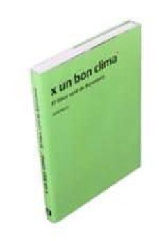 Inciertagloria.es X Un Bon Clima. El Llibre Verd De Barcelona Image