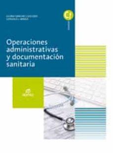 operaciones administrativas y documentación sanitaria ed 2017 (grado medio auxiliares de enfermería)-9788491610274