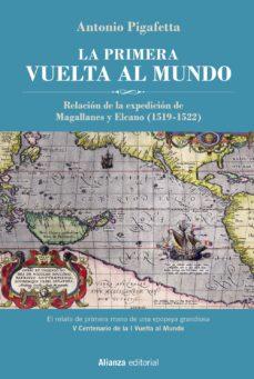 Libro de descarga gratuita en formato pdf. LA PRIMERA VUELTA AL MUNDO [EDICIÓN ILUSTRADA] de ANTONIO PIGAFETTA PDB RTF 9788491817574 (Literatura española)