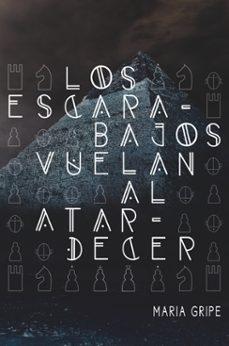 Descargar LOS ESCARABAJOS VUELAN AL ATARDECER gratis pdf - leer online