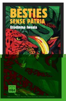 BESTIES SENSE PATRIA | UZODINMA IWEALA | Comprar libro 9788492440474