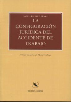 Emprende2020.es La Configuracion Juridica Del Accidente De Trabajo Image