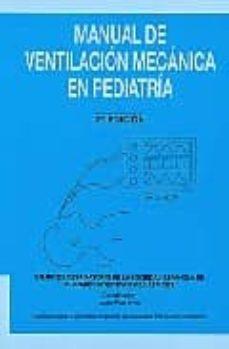 Descargar libros joomla pdf MANUAL DE VENTILACION MECANICA EN PEDIATRIA (2ª ED.) de P. ALVAREZ MOBI FB2 iBook 9788493334574 (Spanish Edition)