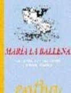 maria la ballena: 31 cuentos con 300 palabras-marc monfort-9788493362874