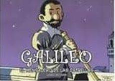 galileo. el mensajero de las estrellas (2ª ed.)-jordi bayarri-9788493874674