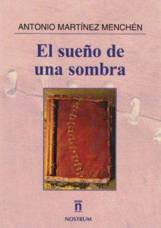 Valentifaineros20015.es El Sueño De Una Sombra Image