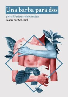Buscar libros de descarga isbn UNA BARBA PARA DOS 9788494355974 in Spanish  de LAWRENCE SCHIMEL
