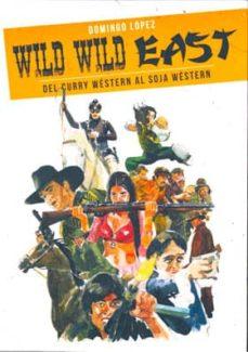 Permacultivo.es Wild Wild East: Del Curry Western Al Soja Western (2ª Ed.) Image