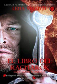 Descarga de libros gratis para kindle. EL LIBRO DEL RAGNAROK, PARTE II (SAGA VANIR X) in Spanish PDF de LENA VALENTI