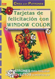 Descarga gratuita de libros online. TARJETAS DE FELICITACION CON WINDOW COLOR FB2 iBook PDF de HETTINGER GUDRUN (Literatura española) 9788495873774