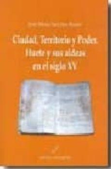 Costosdelaimpunidad.mx Ciudad, Territorio Y Poder. Huete Y Sus Aldeas En El Siglo Xv Image