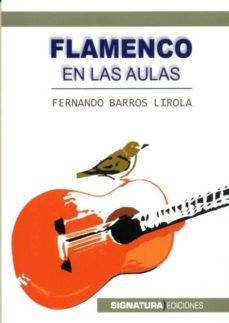 Descargar FLAMENCO EN LAS AULAS gratis pdf - leer online