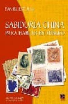 sabiduria china para hablar en publico-daniel estulin-9788496437074