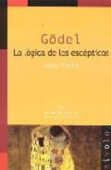 Permacultivo.es Godel: La Logica De Los Escepticos (2ª Ed) Image