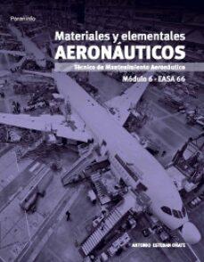 Descargar MODULO 6. MATERIALES Y ELEMENTALES AERONAUTICOS gratis pdf - leer online