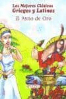 Vinisenzatrucco.it El Asno De Oro (Los Mejores Clasicos Griegos Y Latinos) Image