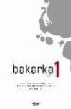 Ebook compartir descargar gratis BAKARKA 1 (LIBURUA + ERANTZUNAK) (Literatura española) de J.A. LETAMENDIA