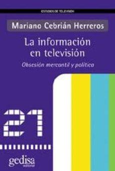 Debatecd.mx La Informacion En Television: Obsesion Mercantil Y Politica Image