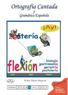 Descargar ORTOGRAFIA CANTADA Y GRAMATICA ESPAÃ'OLA gratis pdf - leer online