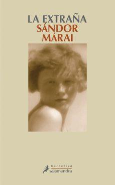 la extraña-sandor marai-9788498381474
