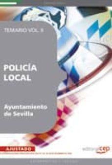 Encuentroelemadrid.es Policia Local Del Ayuntamiento De Sevilla: Temario (Vol. Ii) Image