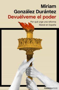 Ebook kindle portugues descargar DEVUELVEME EL PODER de MIRIAM GONZALEZ DURANTEZ 9788499428574 en español FB2 iBook