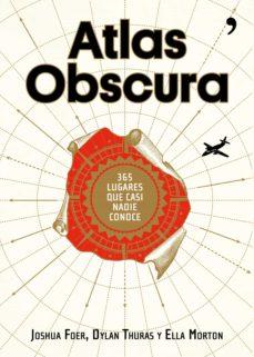 atlas obscura (ebook)-joshua foer-dylan thuras-ella morton-9788499986074