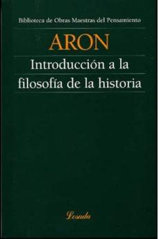 introduccion a la filosofia de la historia-raymond aron-9789500392174