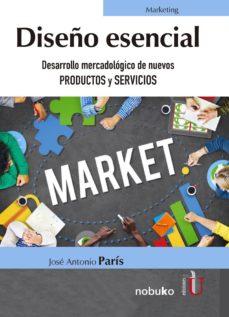 diseño esencial (ebook)-josé antonio parís-9789587629774