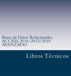 bases de datos relacionales. access 2016/2013/2010 avanzado (ebook)-cesar perez lopez-cdlap00009974