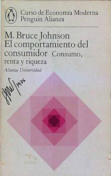 EL COMPORTAMIENTO DEL CONSUMIDOR - M. BRUCE JOHNSON |