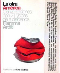 Padella.mx La Otra América. Conversaciones Con 21 Voces De La Disidencia Image