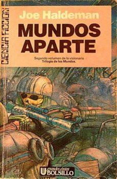 MUNDOS APARTE - JOE, HALDEMAN | Adahalicante.org
