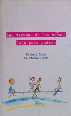 Lofficielhommes.es Las Vacunas De Los Niños: Guía Para Padres Image