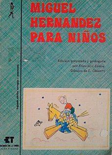 Vinisenzatrucco.it Migue Hernández Para Niños Image