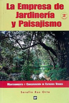LA EMPRESA DE JARDINERÍA Y PAISAJISMO - SERAFÍN ROS ORTA | Adahalicante.org