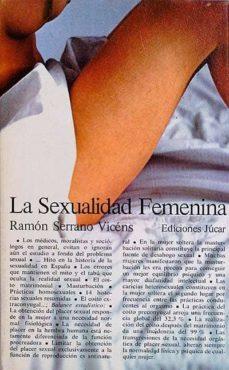 LA SEXUALIDAD FEMENINA - RAMÓN, SERRANO VICÉNS   Adahalicante.org