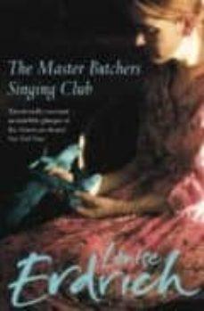 the master butcher s singing club-louise erdrich-9780007136384
