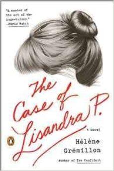 case of lisandra p, the-helene gremillon-9780143126584