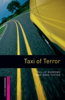 Descargar gratis ebook aleman TAXI OF TERROR (OBSTART: OXFORD BOOKWORMS STARTERS)