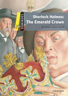 Descargas online de libros sobre dinero. DOMINOES 1 SHERLOCK HOLMES THE EMERALD CROWN MP3 PACK 9780194639484